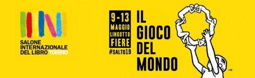 SALONE INTERNAZIONALE DEL LIBRO - DAL 9 AL 13 MAGGIO AL LINGOTTO FIERE